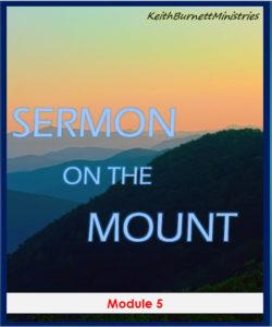 Sermon On The Mount Module 5