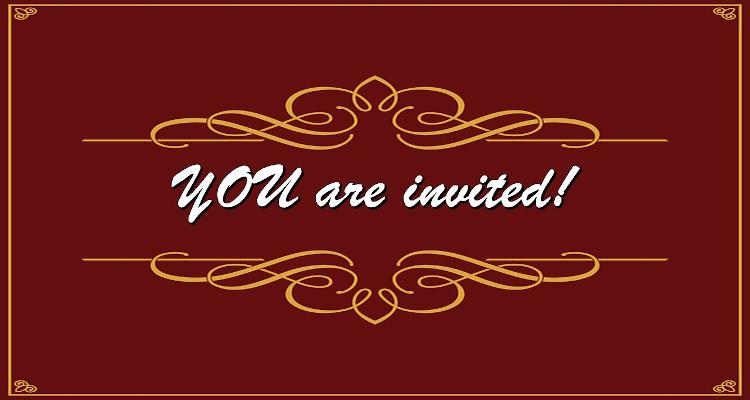 Your Invitation!